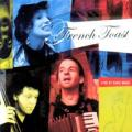 French Toast - Live at Chez Nous [cd cover]